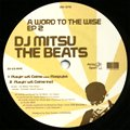 DJ Mitsu The Beats / A Word To The Wise EP2 (12')