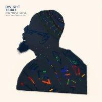 予約商品・DWIGHT TRIBLE : Inspirations(Orange Vinyl) (LP)