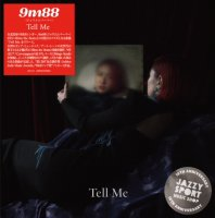予約商品・9m88 : Tell Me (7
