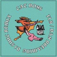 予約商品・CAT BOYS feat. LUBRAW / asuka ando : Fly / Day Dreaming (DJ snuc Remix)  (7