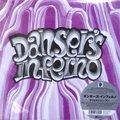 Danser's Inferno / Creation One (LP/初回完全限定プレス)