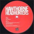 Hawthorne Headhunters / Same (EP)