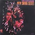 New Swing Sextet / The Explosive (LP/US再発)