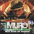 MURO vs RON G / Mix King Of Diggin' (MIX-CD/2CD)