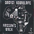 Dadisi Komolafe / Hassan's Walk (CD/紙ジャケ)
