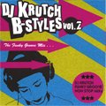 DJ Krutch / B-Styles vol.2 -The Funky Groove Mix-(MIX-CD)