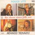 O.S.T. (Armando Trovajoli) / Noi Donne Siamo Fatte Cosi' (CD/USED/VG+)
