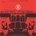 DJ U-Say / Style ~Funky Groove~ (MIX-CD)