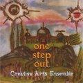 Creative Arts Ensemble / One Step Out (CD)