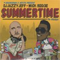 DJ Jazzy Jeff & Mike Boogie / Summer Time The Mixtape (MIX-CD/紙ジャケ)