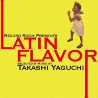 矢口暁 - Takashi Yaguchi : Latin Flavor (MIX-CDR)