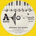 Sequick / Between The Sheets - Close To You (7')