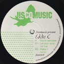 Eddie C / You're Welcome - Let You Mind Be Free (12')