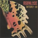 Osunlade / Butterfly - UR (7')