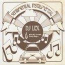 Dl Lex / Sentimental Instrumental (MIX-CD)