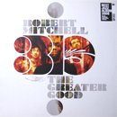Robert Mitchell 3io / The Greater Good (LP)