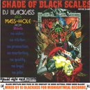 Mass-Hole a.k.a. Blackass / Shade Of Black Scales (MIX-CDR)