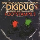 Digdug (Mass-Hole & DJ Serow) / Footstamp0.5 (CDR)