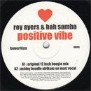 Roy Ayers & Bah Samba / Positive Vibe (12')