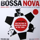 V.A. (Soul Jazz Records) / Bossa Nova And The Rise Of Brazilian Music In The 1960s vol. 1 (2LP)