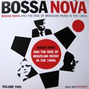 V.A. (Soul Jazz Records) / Bossa Nova And The Rise Of Brazilian Music In The 1960s vol. 2 (2LP)