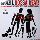 V.A. (Soul Jazz Records) / Brazil Bossa Beat! - Bossa Nova and the Story of ELENCO Records (2LP)