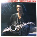 Billy Harper / The Believer (LP/USED/NM)