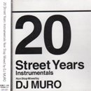 MURO / 20 Street Years Instrumentals Non Stop Mix (MIX-CD/USED/EX--)