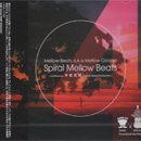 平岩克規 - Katsunori Hiraiwa / Spiral Mellow Beats (MIX-CD)