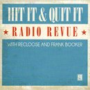 V.A. (Recloose & Frank Booker) / Hit It & Quit It Radio Revue vol.1 (2LP+Serato)