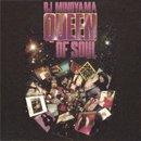 DJ Minoyama / Queen Of Soul (MIX-CD/紙ジャケ)