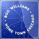 Boo Williams / Home Town Chicago (2LP)