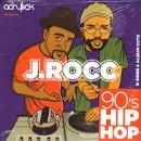 J.Rocc / 90's Hip Hop B-Sides & Album Cuts (MIX-CDR/紙ジャケ)