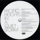 Pacific Heights / In A Quiet Storm EP (12'/EP)