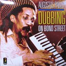 Augustus Pablo / Dubbing On Bond Street (LP)