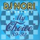 DJ Nori / My Choice '89~'92 (2MIX-CD)