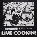 Cookinjax (DJ S-KY & FAT32) / Live Cookin! (MIX-CD)