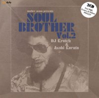 DJ Krutch & Asahi Kurata : Soul Brother Vol.2 (2MIX-CDR)