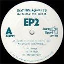 DJ Mitsu the Beats / Beat Installments EP2 (EP)