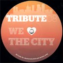 Tribute (Late Nite Tuff Guy) / We Love The City (12