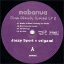 Mabanua / Done Already Special EP2 (12'/EP)