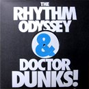 The Rhythm Odyssey & Dr Dunks! / Circles (EP)
