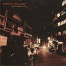 BudaMunk / Mellowed Out Cruisin' (MIX-CD)