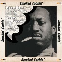 Mass-Hole & Asahi Kurata / Smoked Cookin' (MIX-CDR)