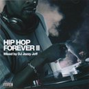 DJ Jazzy Jeff / Hip Hop Forever II (MIX-CD)