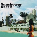 DJ Can / Sunshower vol.4 (MIX-CD)