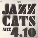Jazzcats! All Stars / Jazzcats Mix 4.10 (MIX-CD/特殊ジャケット)