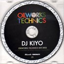 DJ KIYO / Oilworks Technics Mix 2012 (MIX-CD)