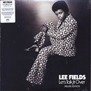 Lee Fields / Let's Talk It Over - Deluxe Edition (2LP)