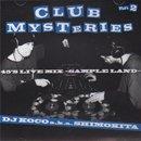 DJ KOCO a.k.a. SHIMOKITA / Club Mysteries Part.2 - 45's Live Mix (MIX-CD)